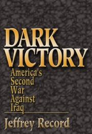 Cover of: Dark Victory: America's Second War Against Iraq