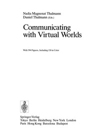 Cover of: Communicating with Virtual Worlds | Nadia Magnenat Thalmann