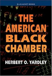 The American black chamber by Herbert O. Yardley