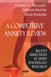 Cover of: A competitive anxiety review | Stephen D. Mellalieu