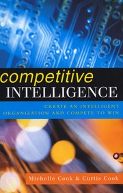 Cover of: Competitive intelligence | Michelle Cook