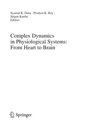 Cover of: Complex dynamics in physiological systems | International Workshop on Complex Dynamics of Physiological Systems (2007 Kolkata, India)