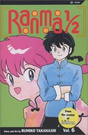 Cover of: Ranma 1/2, Vol. 6