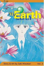 Cover of: Please Save My Earth | Saki Hiwatari
