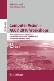 Cover of: Computer Vision – ACCV 2010 Workshops | Reinhard Koch