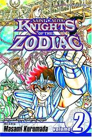 Cover of: Knights Of The Zodiac (Saint Seiya), Volume 2 (Knights of the Zodiac) | Masami Kurumada
