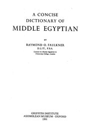 Cover of: A concise dictionary of Middle Egyptian | Raymond Oliver Faulkner