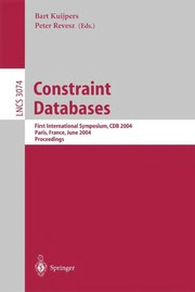 Cover of: Constraint databases | International Symposium on Constraint Databases (1st 2004 Paris, France)