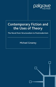 Cover of: Contemporary Fiction and the Uses of Theory | Greaney, Michael, Dr
