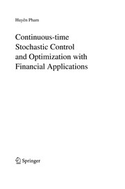 Cover of: Continuous-time stochastic control and optimization with financial applications | HuyГЄn Pham
