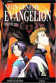 Cover of: Neon Genesis Evangelion, Vol. 6