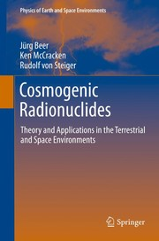 Cover of: Cosmogenic Radionuclides | JГјrg Beer