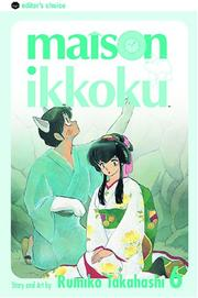 Cover of: Maison Ikkoku, Vol. 6 | Rumiko Takahashi