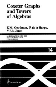 Cover of: Coxeter graphs and towers of algebras | Frederick M. Goodman