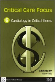 Cover of: Cardiology in critical illness | Helen F. Galley