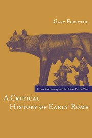 Cover of: A critical history of early Rome | Gary Forsythe