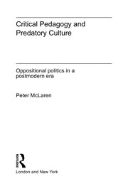 Cover of: Critical pedagogy and predatory culture