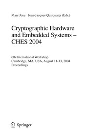 Cover of: Cryptographic Hardware and Embedded Systems - CHES 2004 00 | Marc Joye