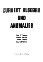 Cover of: Current algebra and anomalies
