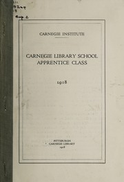 Cover of: Carnegie Library School apprentice class, 1918 | Carnegie Institute