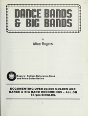 Cover of: Dance bands & big bands | Alice Rogers