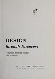 Cover of: Design through discovery | Marjorie Elliott Bevlin