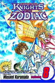 Cover of: Kinghts of the Zodiac (Saint Seiya), Volume 8: Saint Seiya (Knights of the Zodiac) | Masami Kurumada