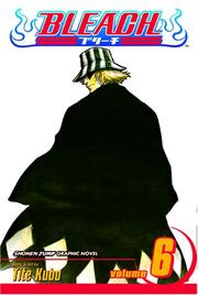 Cover of: Bleach, Volume 6