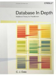 Cover of: Database in depth | C. J. Date