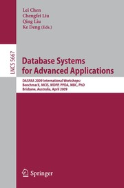 Cover of: Database systems for advanced applications | International Conference on Database Systems for Advanced Applications (14th 2009 Brisbane, Australia)