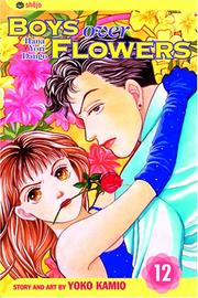 Cover of: Boys Over Flowers, Volume 12