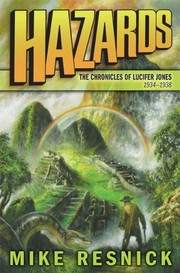 Cover of: Hazards: The Chronicles of Lucifer Jones 1934-1938