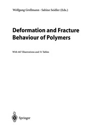 Cover of: Deformation and Fracture Behaviour of Polymers | Wolfgang Grellmann