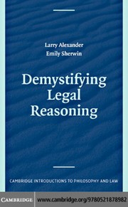 Cover of: Demystifying legal reasoning