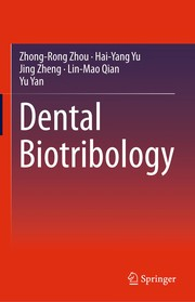 Cover of: Dental Biotribology | Zhong-Rong Zhou