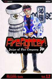 Cover of: Firefighter! | Masahito Soda