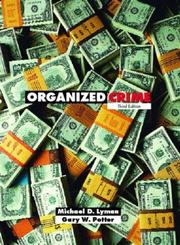 Cover of: Organized Crime, Third Edition | Michael D. Lyman
