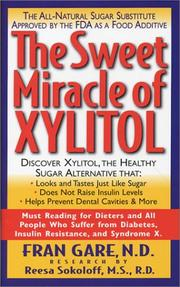 Cover of: The Sweet Miracle of Xylitol