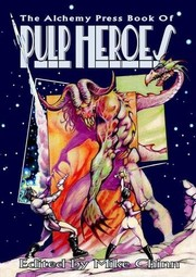 Cover of: The Alchemy Press Book of Pulp Heroes