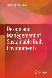 Cover of: Design and Management of Sustainable Built Environments | Runming Yao