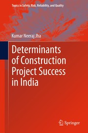 Cover of: Determinants of Construction Project Success in India | Kumar Neeraj Jha