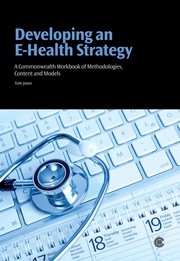 Cover of: Developing an e-health strategy | Tom Jones