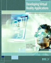 Cover of: Developing virtual reality applications | Alan B. Craig