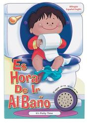 Cover of: Es Hora De Ir Al Bano Para Ninos/it's Potty Time (Time to Series)