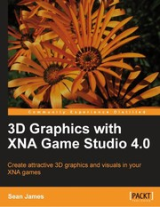 Cover of: 3D graphics with XNA Game Studio 4.0 | Sean James