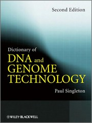Cover of: Dictionary of DNA and genome technology | Paul Singleton