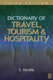 Cover of: Dictionary of travel, tourism and hospitality | S Medlik