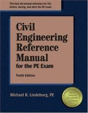 Cover of: Civil Engineering Reference Manual for the PE Exam