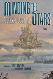 Cover of: Minding the Stars: The Early Jack Vance Volume 4