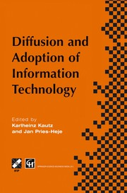 Cover of: Diffusion and adoption of information technology